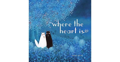 Where the Heart Is (School And Library) (Satoe Tone) - image 1 of 1