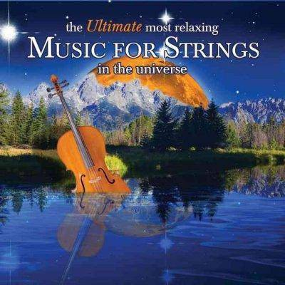 Various Artists - The Ultimate Most Relaxing Music For Strings In The Universe (2 CD)
