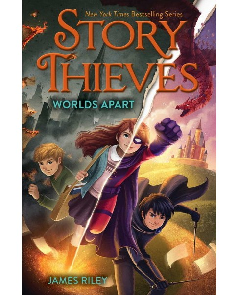 Worlds Apart -  (Story Thieves) by James Riley (Hardcover) - image 1 of 1
