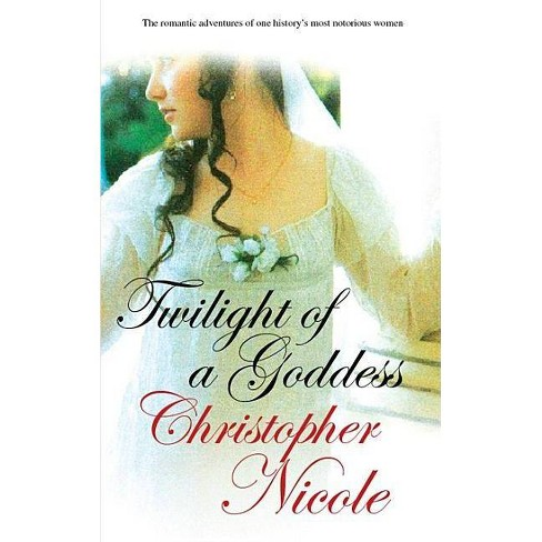 Twilight of a Goddess - (Historical Romance (Severn House)) by  Christopher Nicole (Hardcover) - image 1 of 1