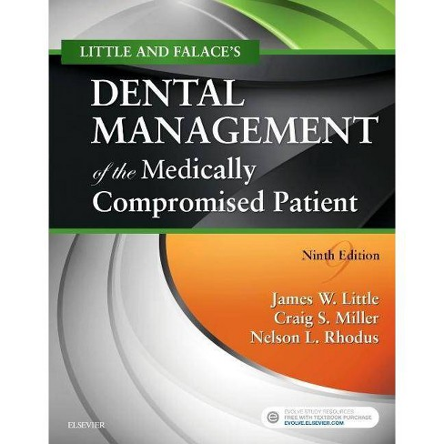 Little and Falace's Dental Management of the Medically Compromised Patient - 9 Edition (Paperback) - image 1 of 1