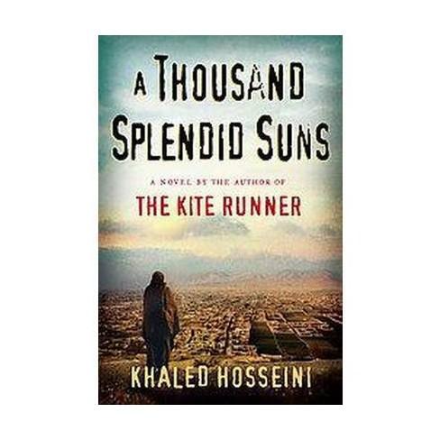 A Thousand Splendid Suns Hardcover By Khaled Hosseini