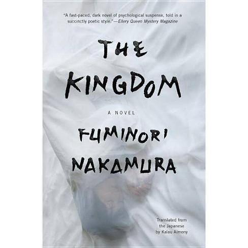 The Kingdom - by  Fuminori Nakamura (Paperback) - image 1 of 1