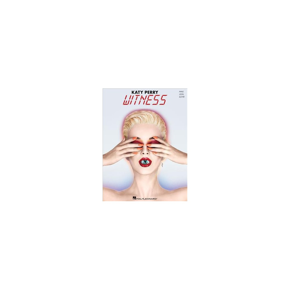 Katy Perry Witness : Piano, Vocal, Guitar - (Paperback)