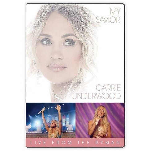 Carrie Underwood - My Savior: Live from the Ryman (DVD) - image 1 of 1