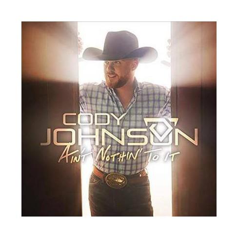 Cody Johnson - Ain't Nothin' To It (Vinyl) - image 1 of 1