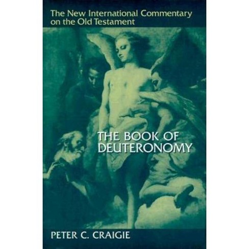 The Book of Deuteronomy - (New International Commentary on the Old Testament) 2 Edition (Hardcover) - image 1 of 1