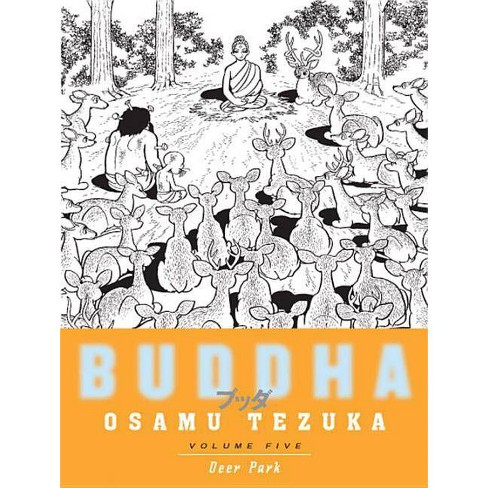 Buddha, Volume 5: Deer Park - (Buddha (Paperback)) by  Osamu Tezuka (Paperback) - image 1 of 1