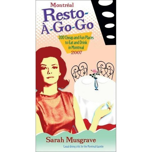 Montr�al Resto-�-Go-Go - by  Sarah Musgrave (Paperback) - image 1 of 1