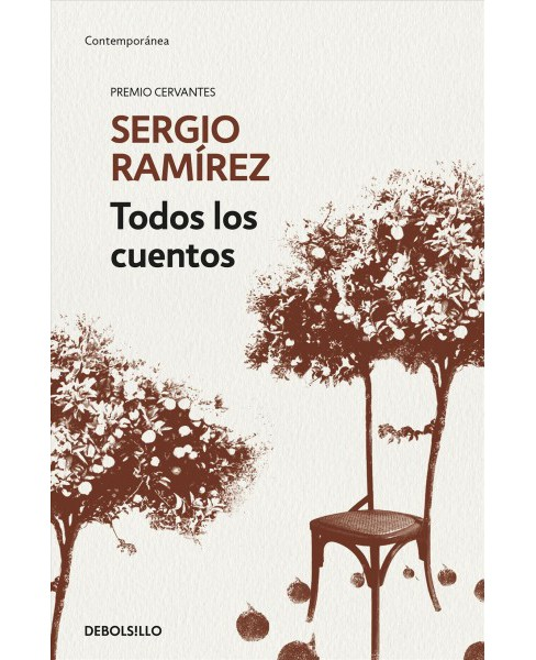 Todos los cuentos / All the Short Stories -  by Sergio Ramu00edrez (Paperback) - image 1 of 1