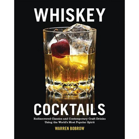 Whiskey Cocktails - by  Warren Bobrow (Paperback) - image 1 of 1
