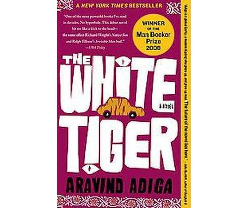 The White Tiger ( Man Booker Prize) (Paperback) by Aravind Adiga - image 1 of 1