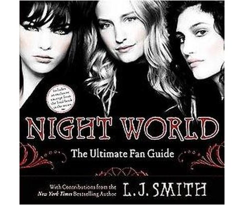 Night World : The Ultimate Fan Guide (Paperback) (L. J. Smith & Annette Pollert) - image 1 of 1