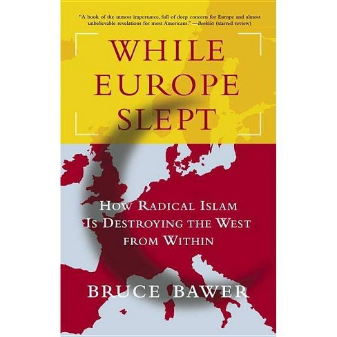 While Europe Slept - by  Bruce Bawer (Paperback) - image 1 of 1
