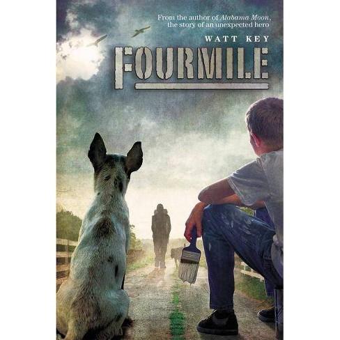 Fourmile - by  Watt Key (Hardcover) - image 1 of 1