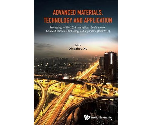 Advanced Materials, Technology and Application : Proceedings of the 2016 International Conference on - image 1 of 1