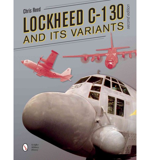 Lockheed C-130 and Its Variants (Paperback) (Chris Reed) - image 1 of 1