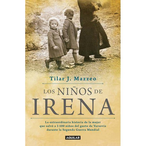 Los Ni�os de Irena / Irena's Children: The Extraordinary Story of the Woman Who Saved 2.500 Children - image 1 of 1