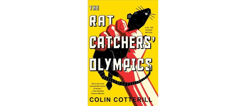 Rat Catchers' Olympics - (Dr. Siri Paiboun Mystery) by Co...