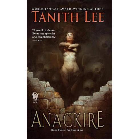 Anackire - (Wars of VIS) by  Tanith Lee (Paperback) - image 1 of 1