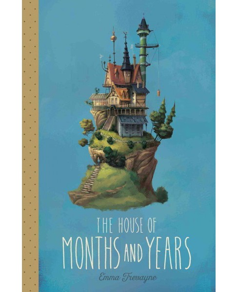 House of Months and Years (Hardcover) (Emma Trevayne) - image 1 of 1