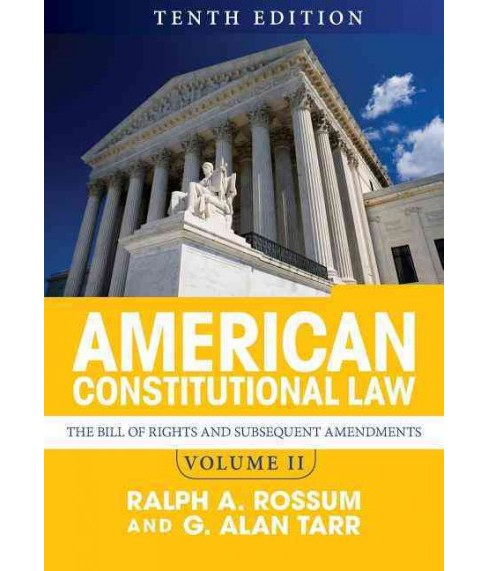 American Constitutional Law : The Bill of Rights and Subsequent Amendments (Vol 2) (Paperback) (Ralph A. - image 1 of 1