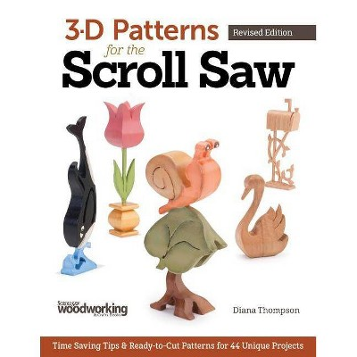 3-D Patterns for the Scroll Saw - by  Diana L Thompson (Paperback)