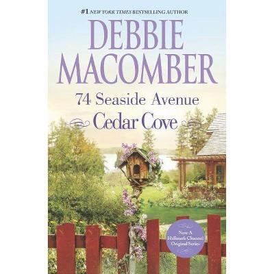 74 Seaside Avenue - (Cedar Cove Novels) by  Debbie Macomber (Paperback)