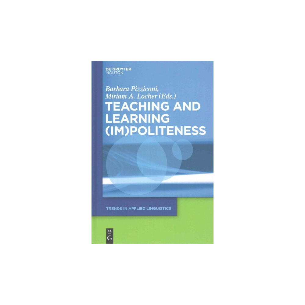 Teaching and Learning Im Politeness (Hardcover)