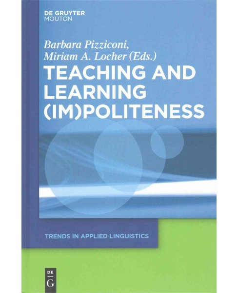 Teaching and Learning Im Politeness (Hardcover) - image 1 of 1