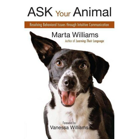 Ask Your Animal - by  Marta Williams (Paperback) - image 1 of 1