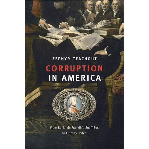 Corruption in America - by  Zephyr Teachout (Paperback) - image 1 of 1