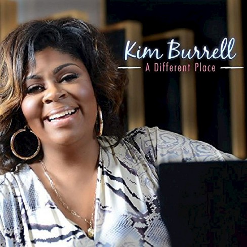 Kim Burrell - From a Different Place (CD) - image 1 of 1