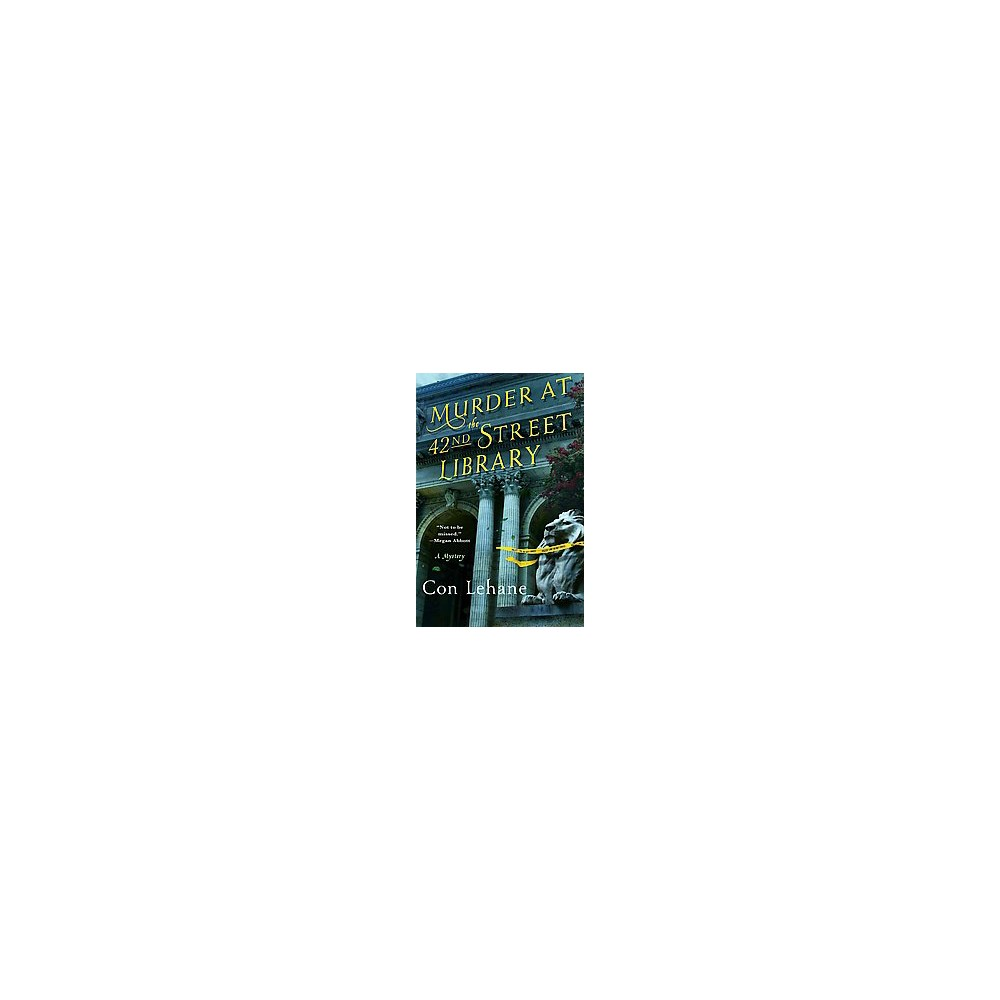 Murder at the 42nd Street Library (Hardcover) (Con Lehane)