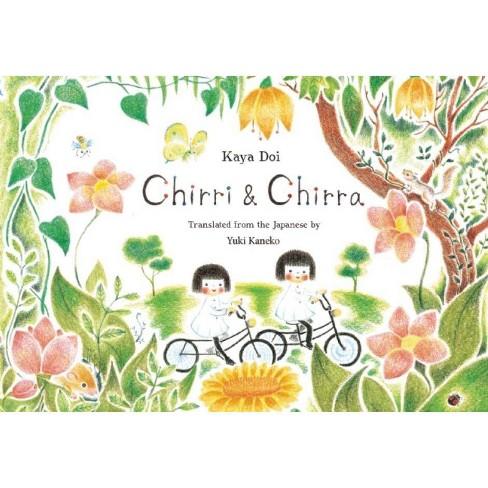 Chirri & Chirra - by  Kaya Doi (Hardcover) - image 1 of 1