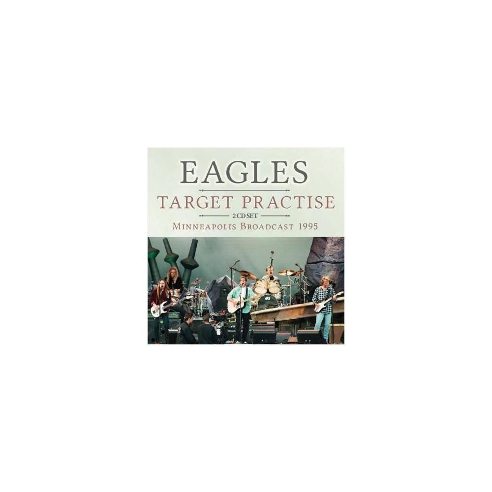 Eagles - Target Practise (CD) Eagles - Target Practise (CD)