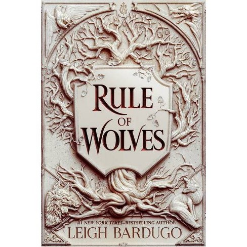 Rule of Wolves - (King of Scars Duology, 2) by Leigh Bardugo (Hardcover) - image 1 of 1