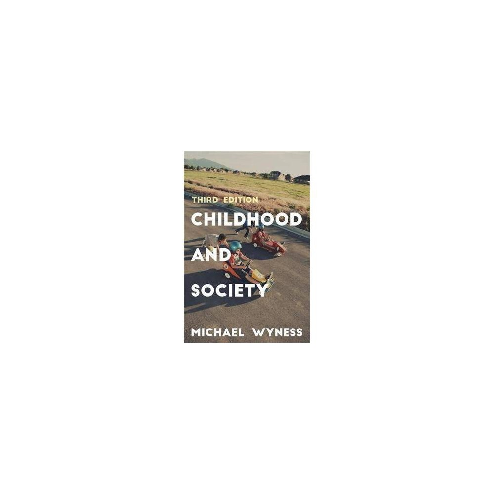 Childhood and Society - 3 by Michael Wyness (Paperback)