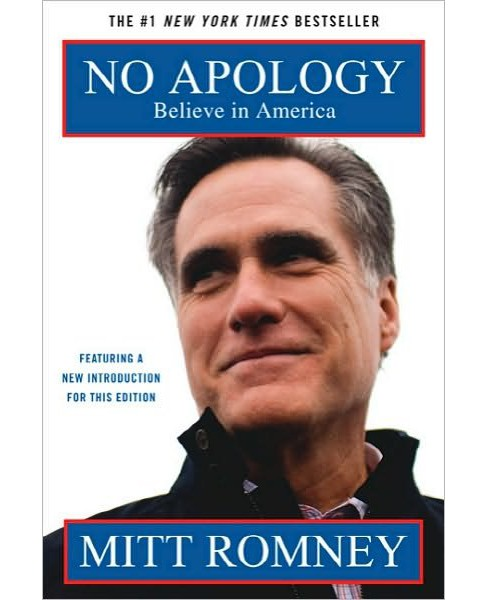 No Apology (Reprint) (Paperback) by Mitt Romney - image 1 of 1