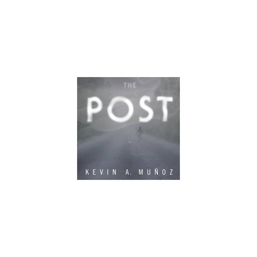 Post - Unabridged by Kevin A. Munoz (CD/Spoken Word)
