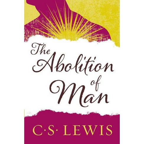 The Abolition of Man - (Collected Letters of C.S. Lewis) by  C S Lewis (Paperback) - image 1 of 1
