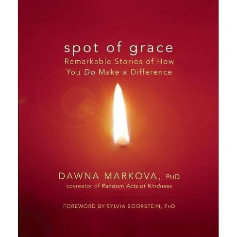 Spot of Grace - by  Dawna Markova (Paperback) - image 1 of 1