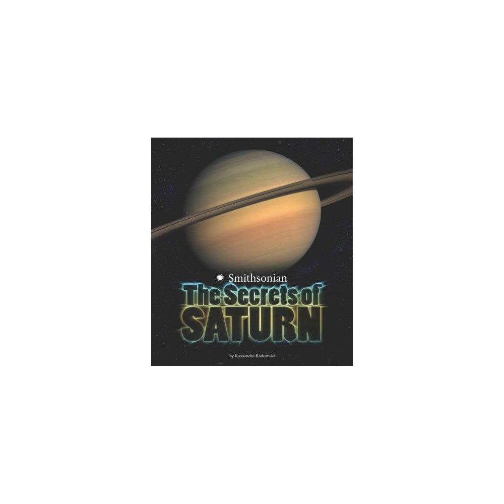 Secrets of Saturn (Paperback) (Kassandra Radomski)