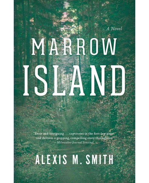 Marrow Island (Reprint) (Paperback) (Alexis M. Smith) - image 1 of 1
