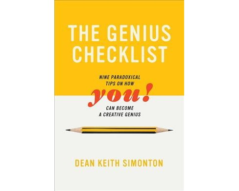 Genius Checklist : Nine Paradoxical Tips on How You Can Become a Creative Genius -  (Hardcover) - image 1 of 1