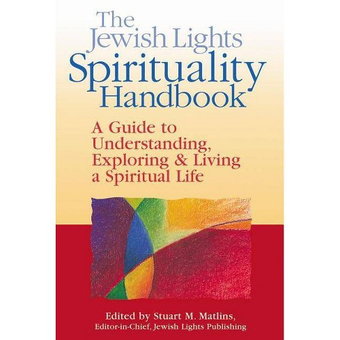 The Jewish Lights Spirituality Handbook - (Paperback) - image 1 of 1