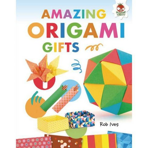 Amazing Origami Gifts - by  Rob Ives (Hardcover) - image 1 of 1