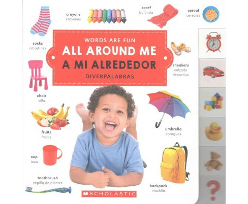All Around Me / A Mi Alrededor (Hardcover) - image 1 of 1