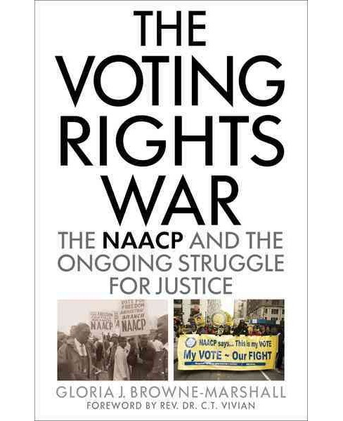 Voting Rights War : The NAACP and the Ongoing Struggle for Justice (Hardcover) (Gloria J. - image 1 of 1