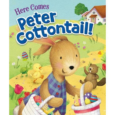 Here Comes Peter Cottontail! - by  Steve Nelson & Jack Rollins (Board Book)